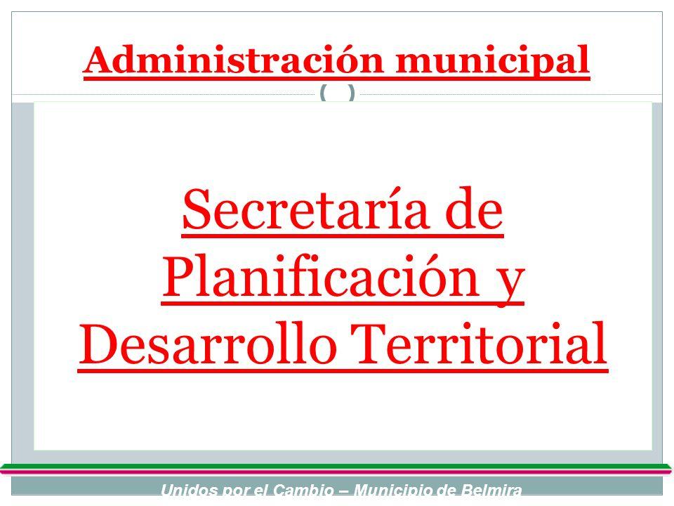 Administración municipal Unidos por el Cambio – Municipio de Belmira