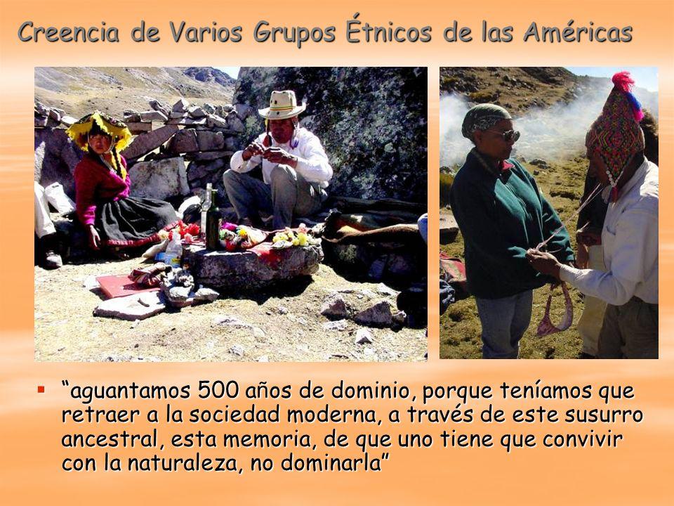 Creencia de Varios Grupos Étnicos de las Américas