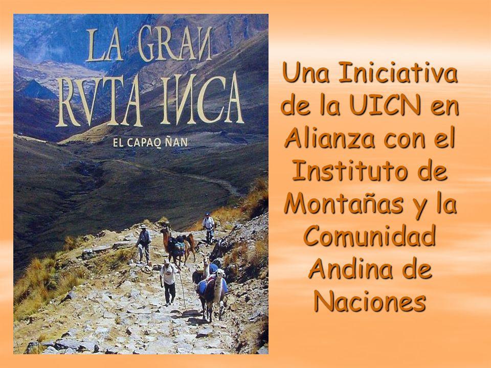 Una Iniciativa de la UICN en Alianza con el Instituto de Montañas y la Comunidad Andina de Naciones