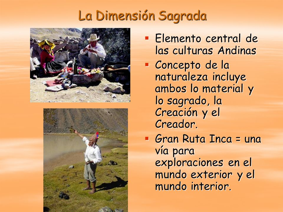 La Dimensión Sagrada Elemento central de las culturas Andinas