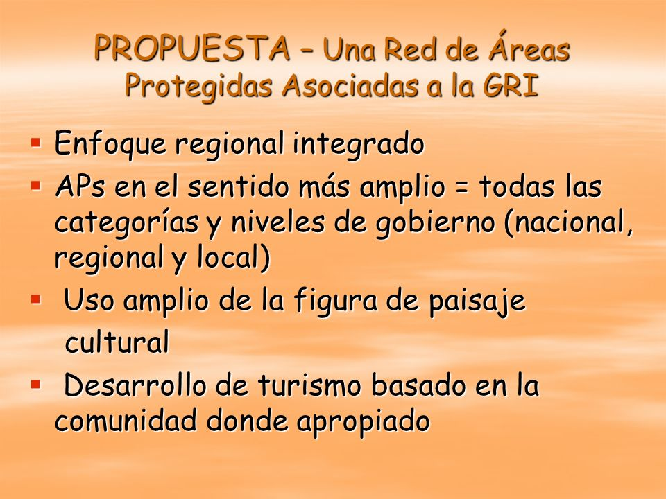 PROPUESTA – Una Red de Áreas Protegidas Asociadas a la GRI