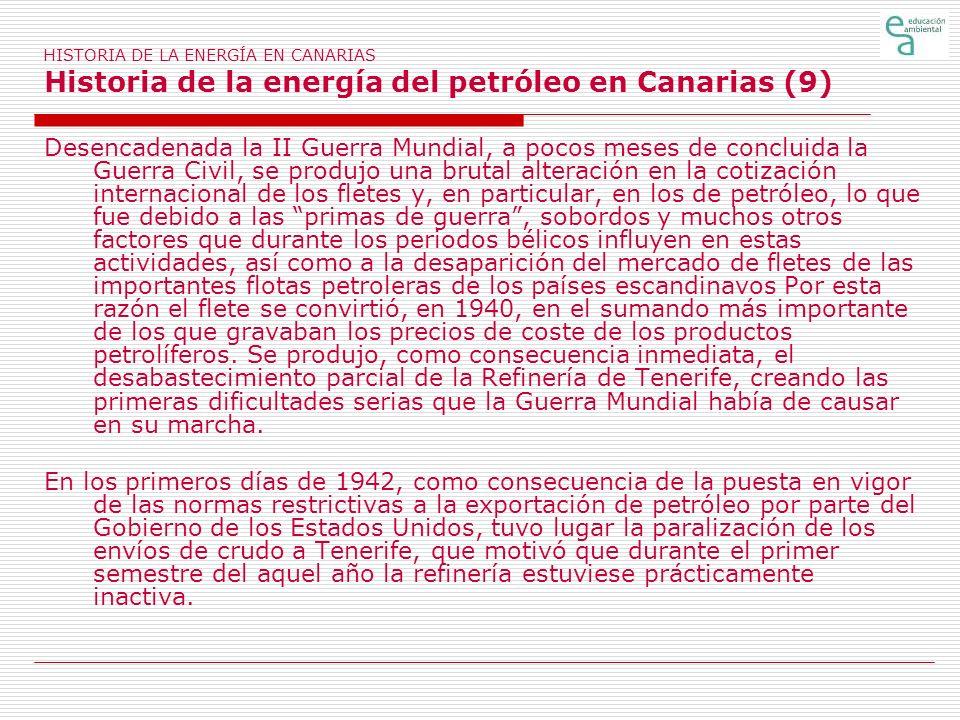 HISTORIA DE LA ENERGÍA EN CANARIAS Historia de la energía del petróleo en Canarias (9)