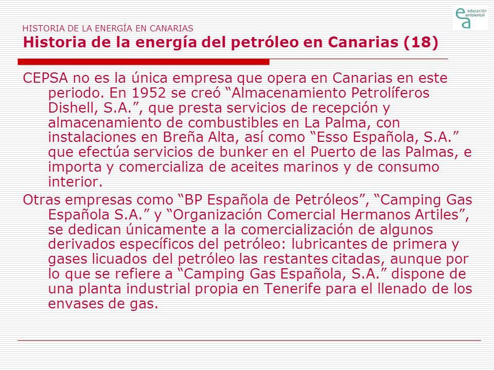 HISTORIA DE LA ENERGÍA EN CANARIAS Historia de la energía del petróleo en Canarias (18)