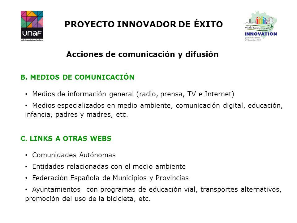 PROYECTO INNOVADOR DE ÉXITO Acciones de comunicación y difusión