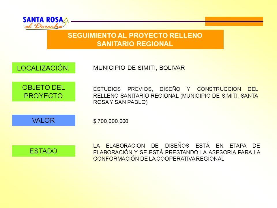 SEGUIMIENTO AL PROYECTO RELLENO SANITARIO REGIONAL