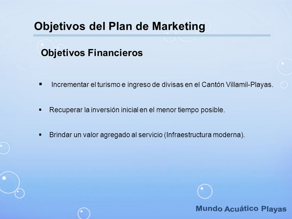 Mundo Acuático Playas Objetivos del Plan de Marketing