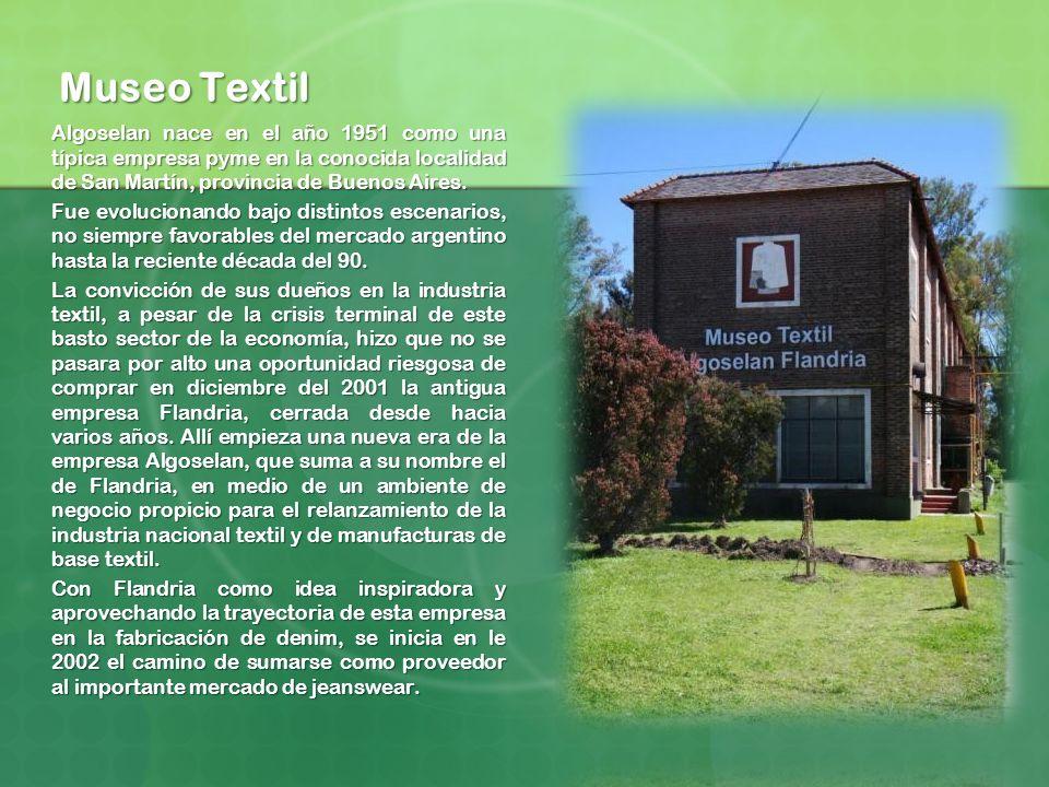 Museo Textil Algoselan nace en el año 1951 como una típica empresa pyme en la conocida localidad de San Martín, provincia de Buenos Aires.
