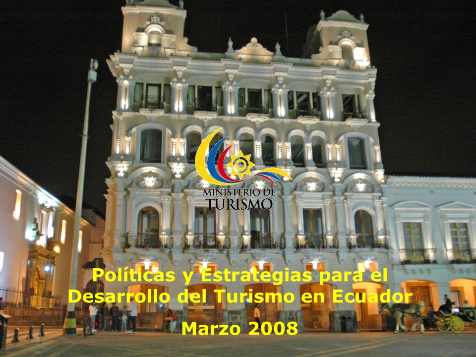 Políticas y Estrategias para el Desarrollo del Turismo en Ecuador