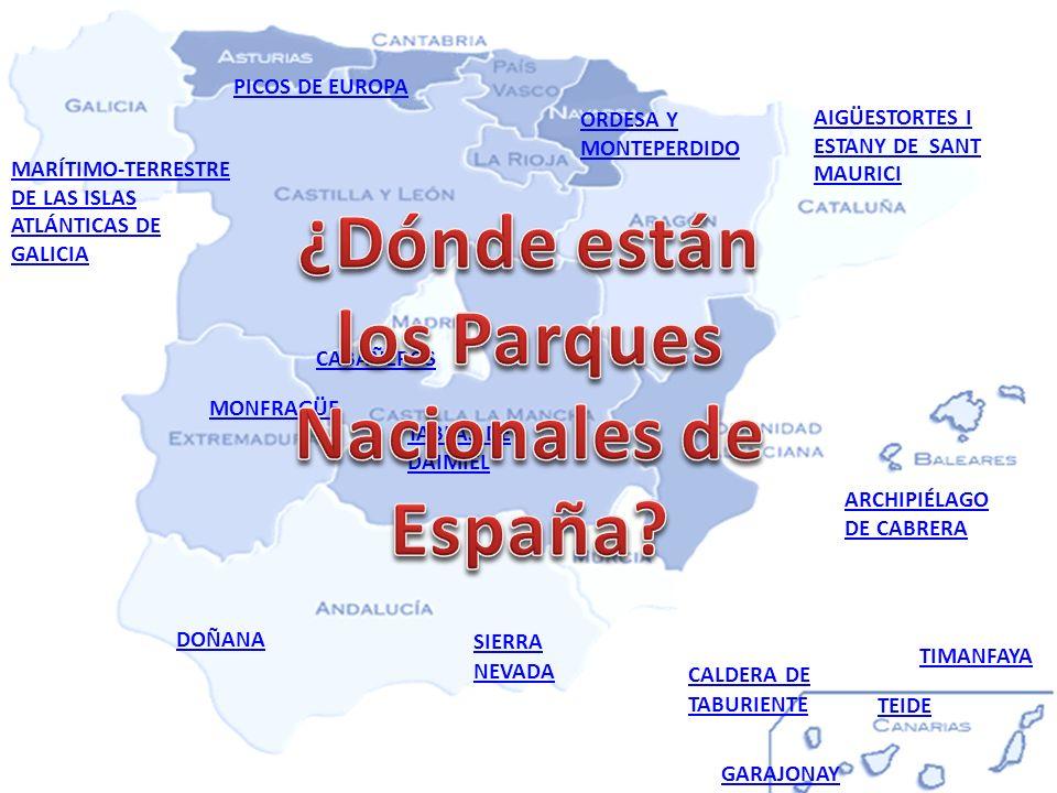 ¿Dónde están los Parques Nacionales de España