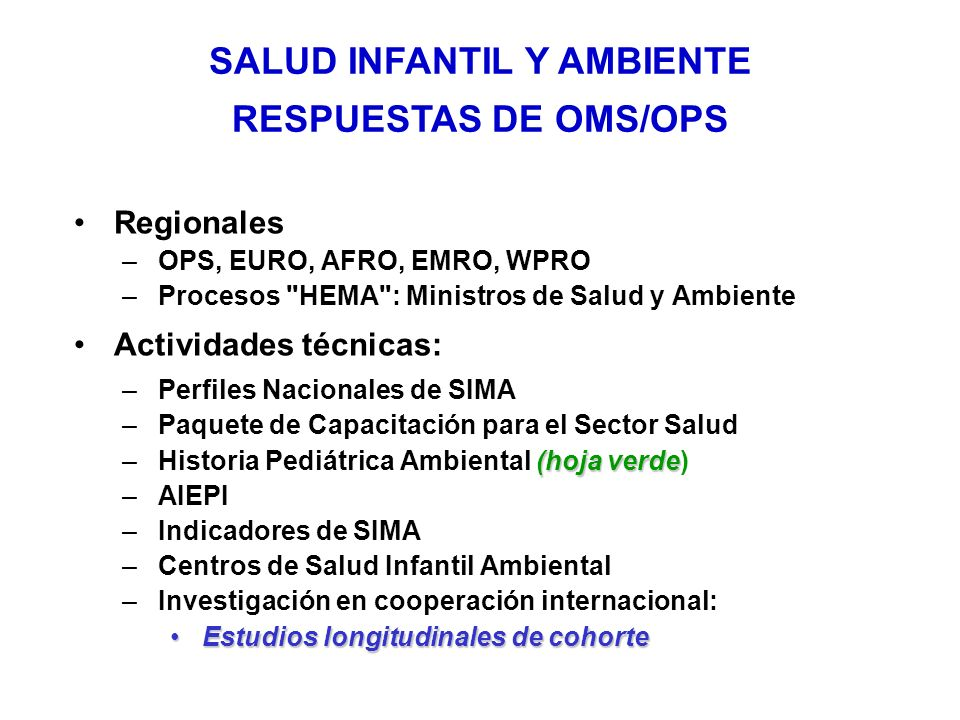SALUD INFANTIL Y AMBIENTE RESPUESTAS DE OMS/OPS