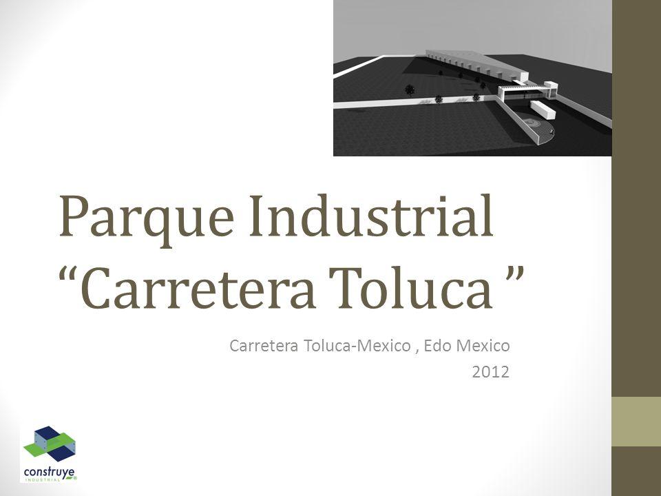 Parque Industrial Carretera Toluca