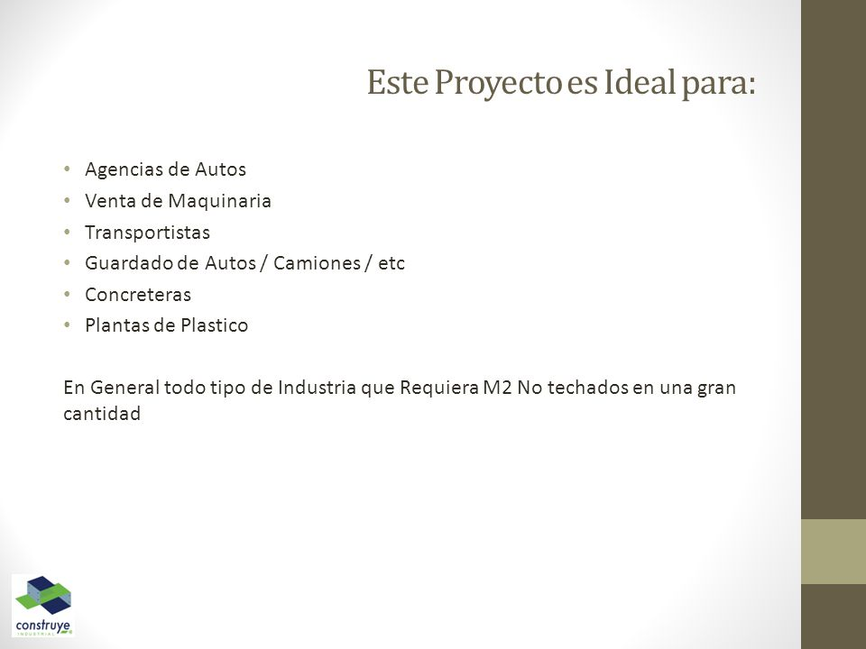 Este Proyecto es Ideal para: