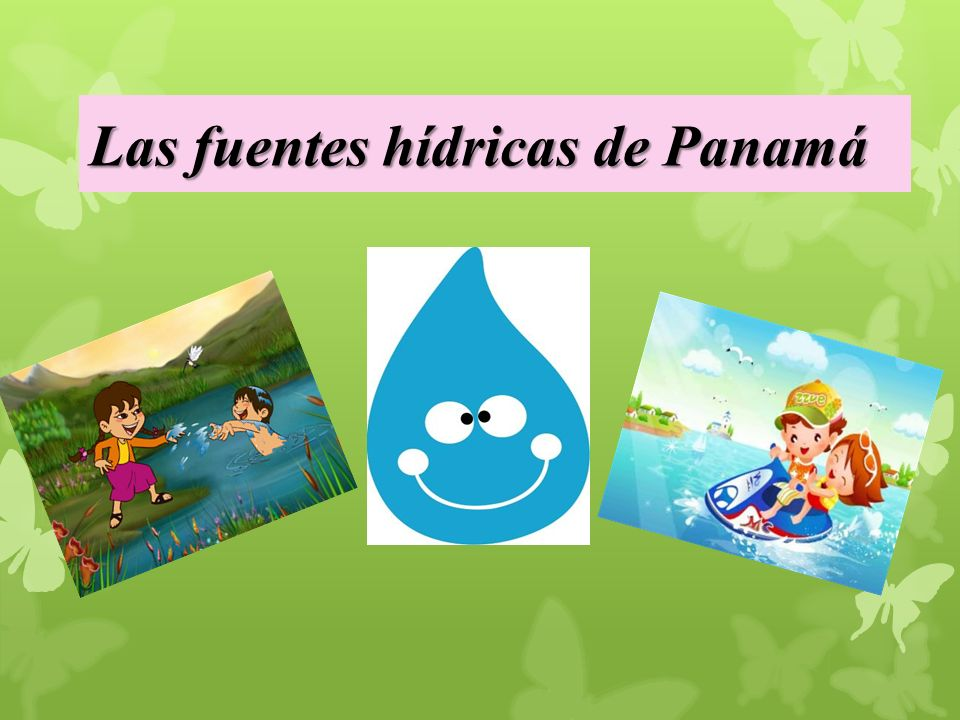 Las fuentes hídricas de Panamá