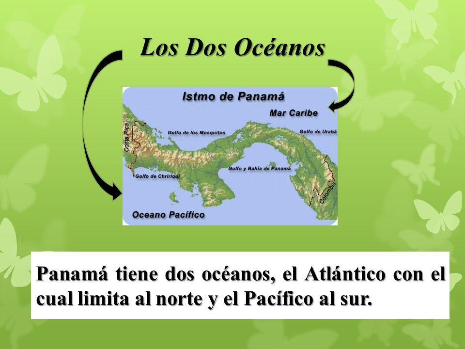 Los Dos Océanos Panamá tiene dos océanos, el Atlántico con el cual limita al norte y el Pacífico al sur.