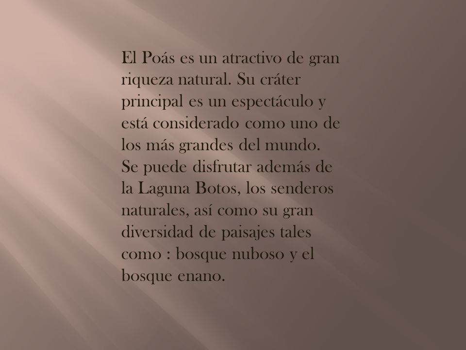 El Poás es un atractivo de gran riqueza natural