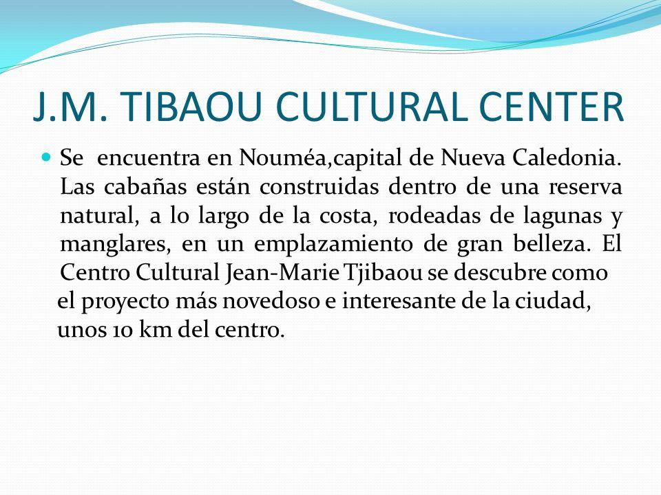 J.M. TIBAOU CULTURAL CENTER