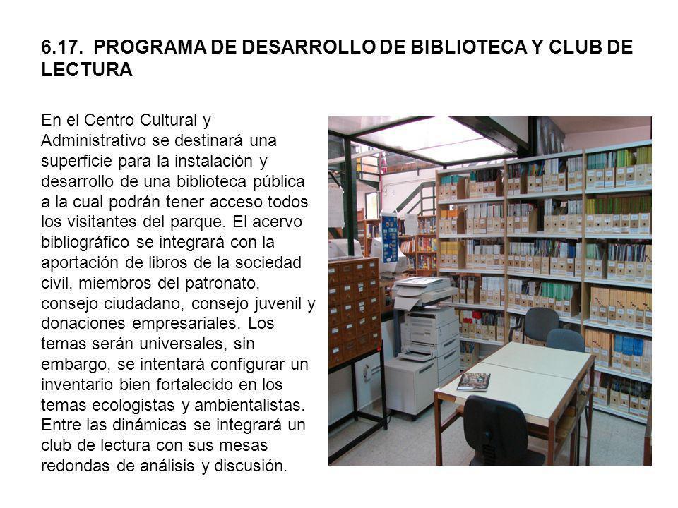 6.17. PROGRAMA DE DESARROLLO DE BIBLIOTECA Y CLUB DE LECTURA