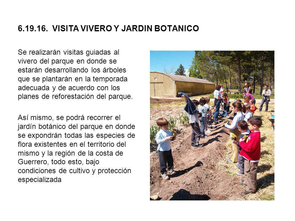 6.19.16. VISITA VIVERO Y JARDIN BOTANICO
