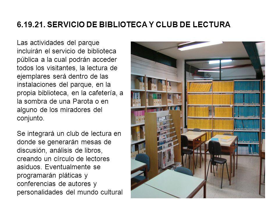 6.19.21. SERVICIO DE BIBLIOTECA Y CLUB DE LECTURA