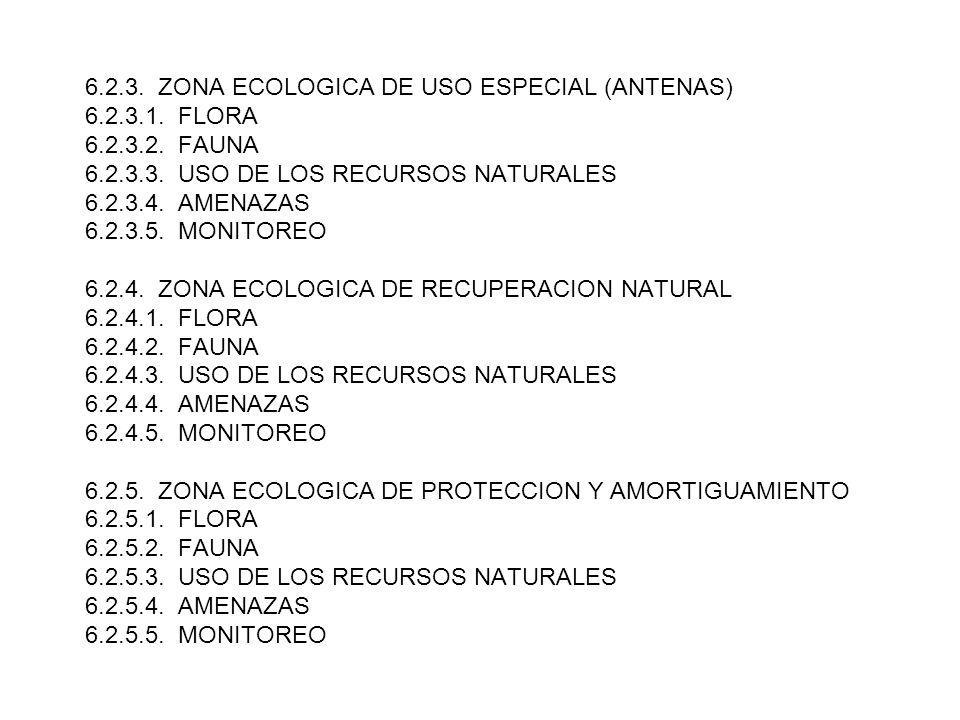 6. 2. 3. ZONA ECOLOGICA DE USO ESPECIAL (ANTENAS) 6. 2. 3. 1. FLORA 6