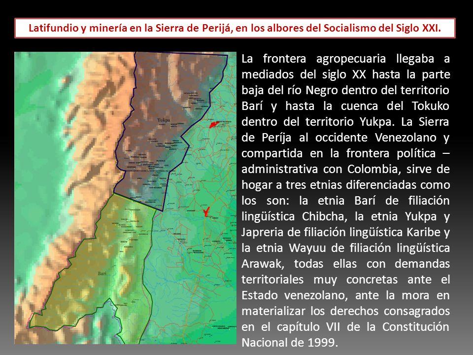 Latifundio y minería en la Sierra de Perijá, en los albores del Socialismo del Siglo XXI.