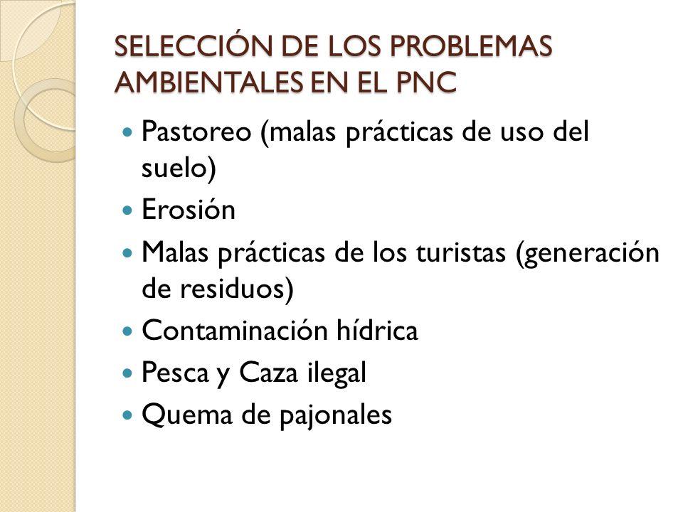 SELECCIÓN DE LOS PROBLEMAS AMBIENTALES EN EL PNC