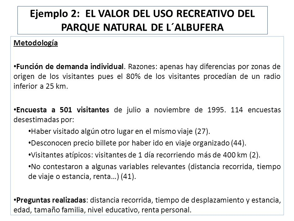 Ejemplo 2: EL VALOR DEL USO RECREATIVO DEL PARQUE NATURAL DE L´ALBUFERA
