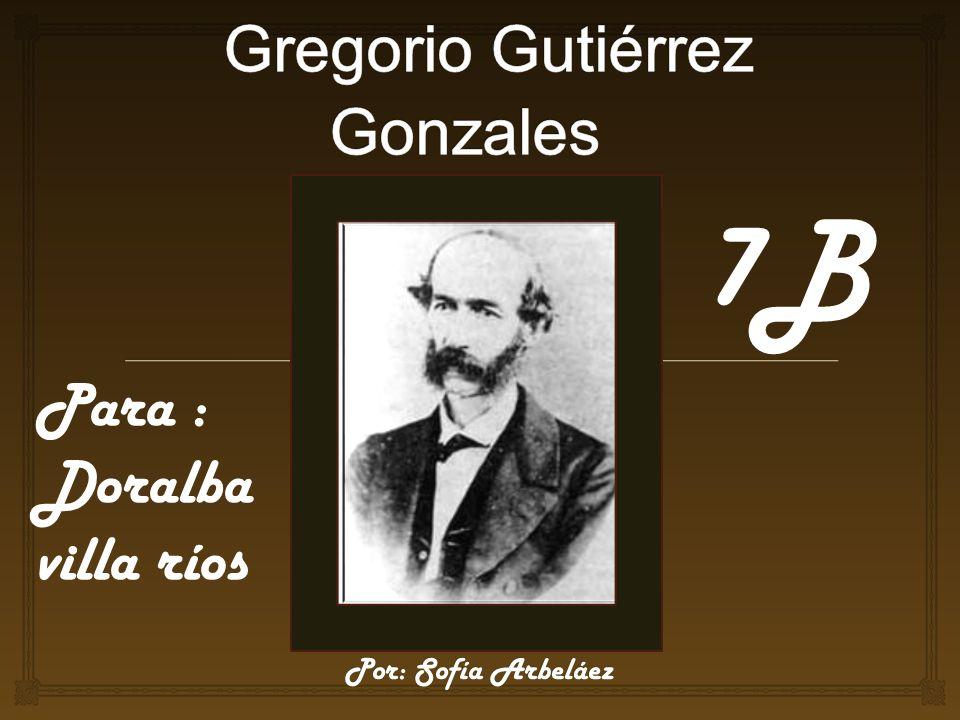 Gregorio Gutiérrez Gonzales