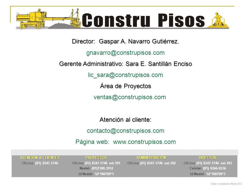 Director: Gaspar A. Navarro Gutiérrez. gnavarro@construpisos.com