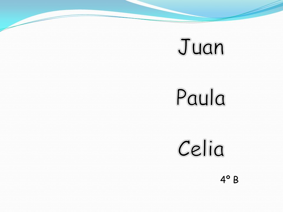 Juan Paula Celia 4º B