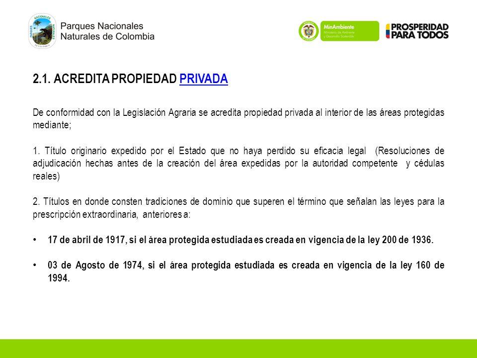 2.1. ACREDITA PROPIEDAD PRIVADA