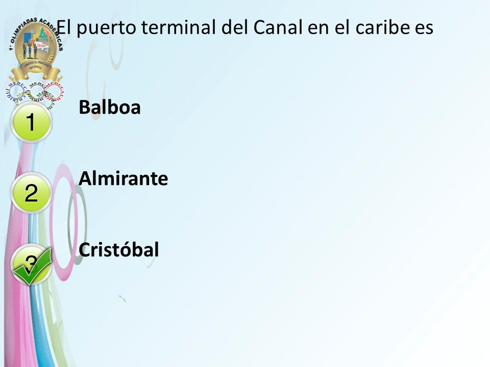 El puerto terminal del Canal en el caribe es