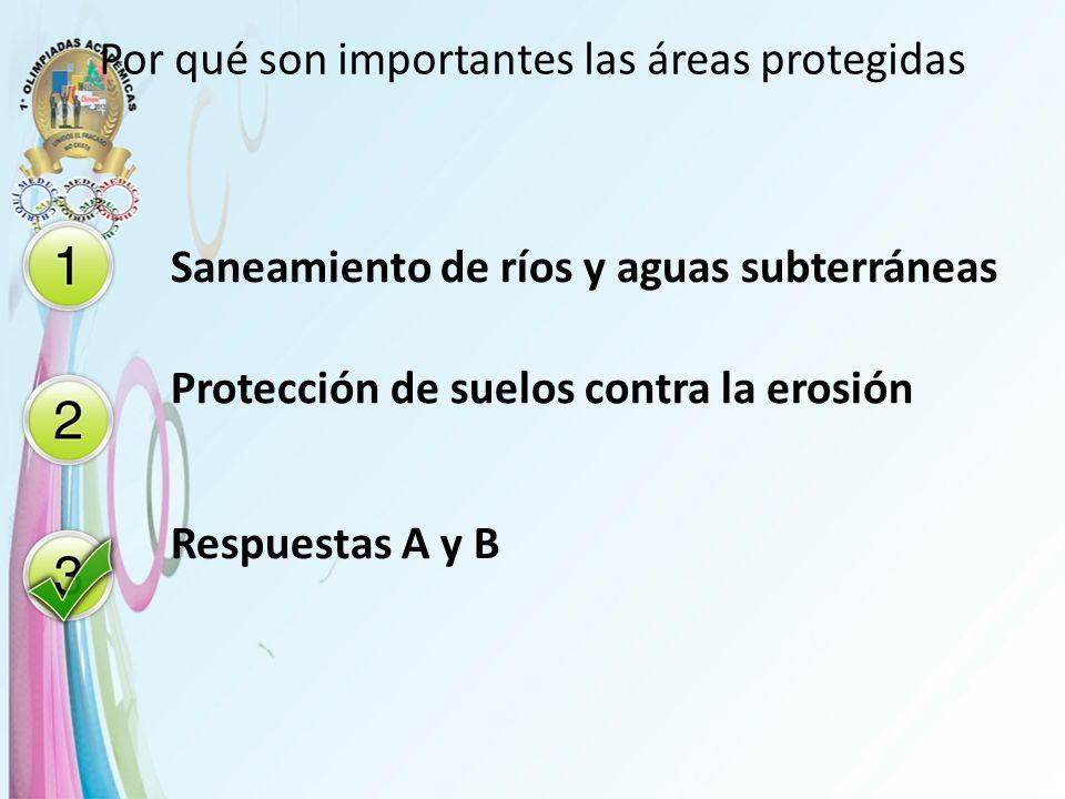 Por qué son importantes las áreas protegidas