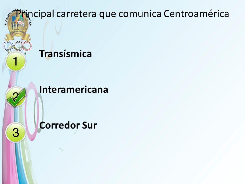 Principal carretera que comunica Centroamérica