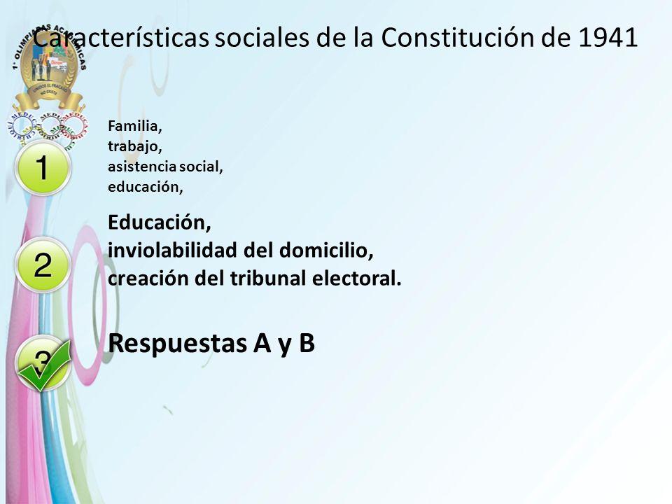 Características sociales de la Constitución de 1941
