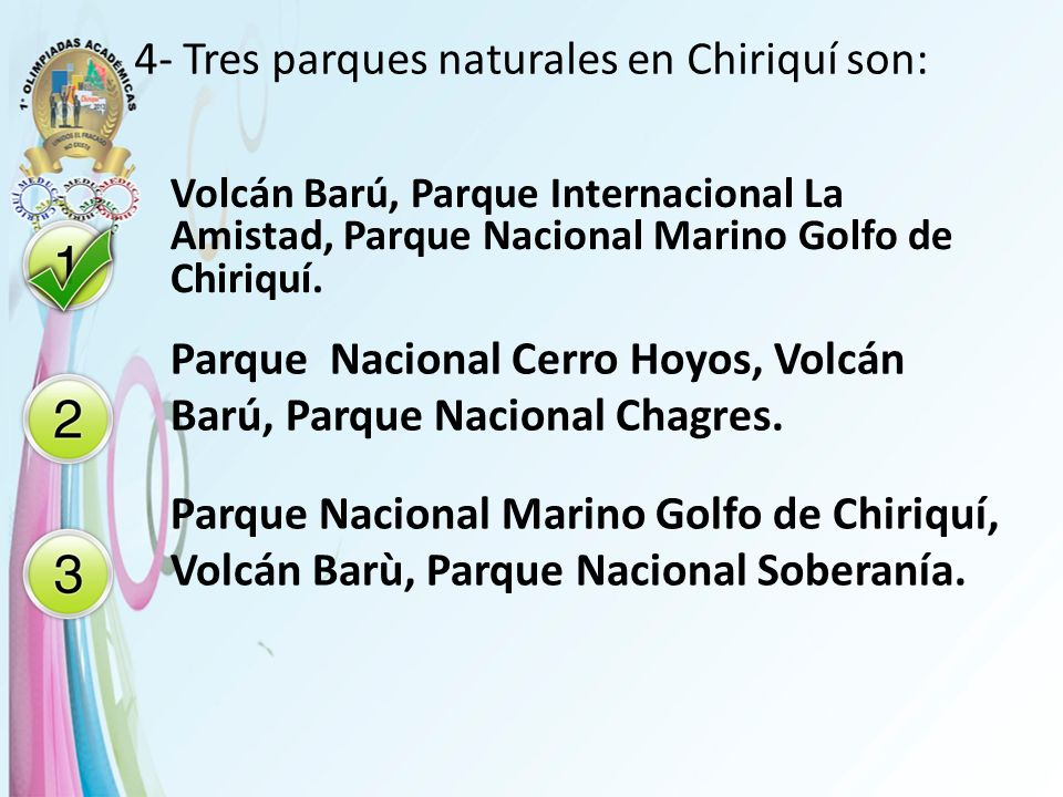 4- Tres parques naturales en Chiriquí son: