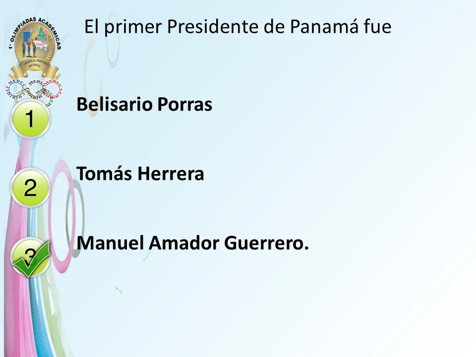 El primer Presidente de Panamá fue
