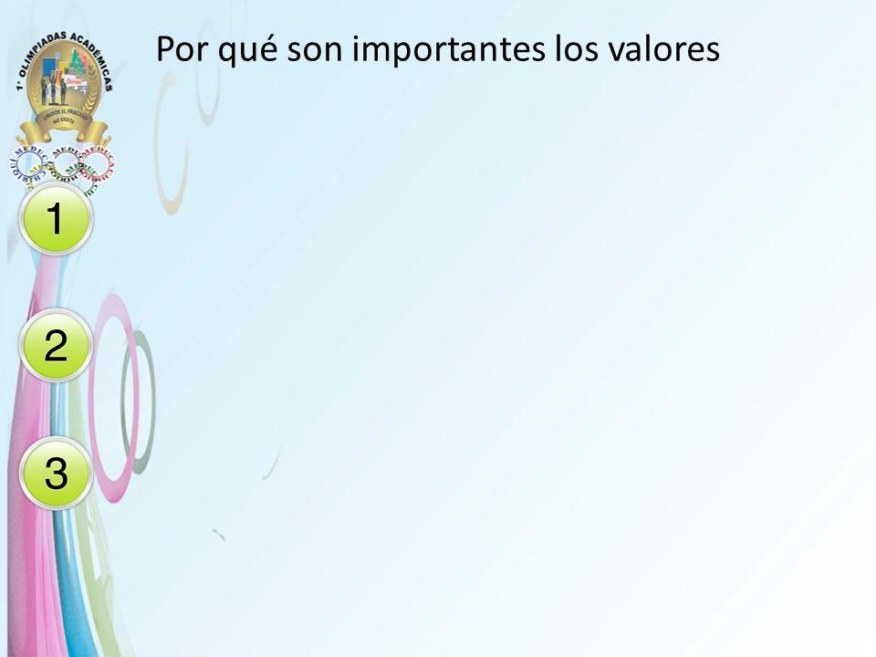 Por qué son importantes los valores