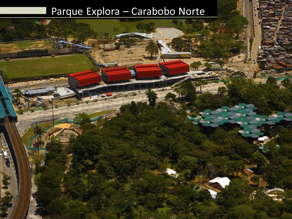 Parque Explora – Carabobo Norte