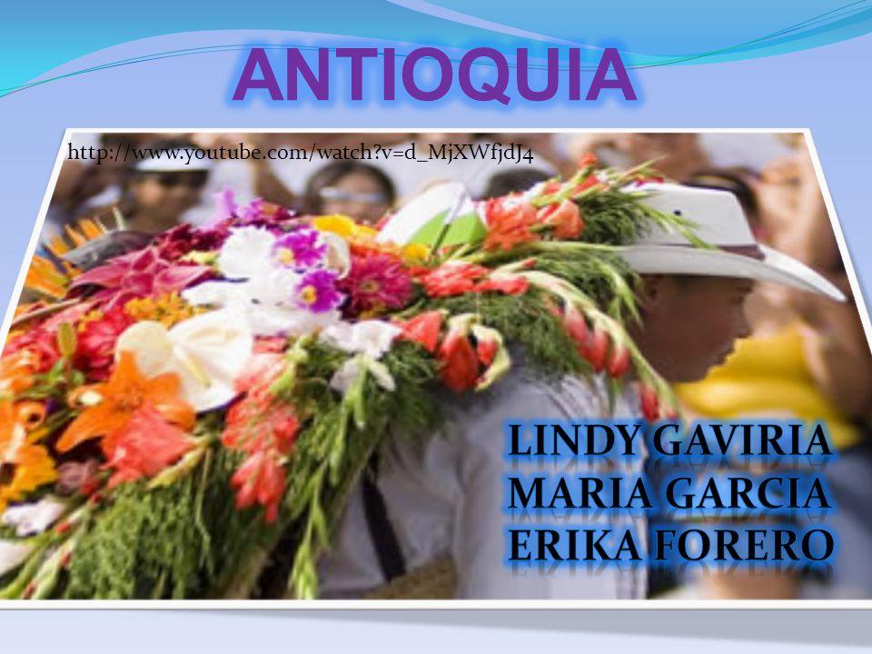 ANTIOQUIA LINDY GAVIRIA MARIA GARCIA ERIKA FORERO