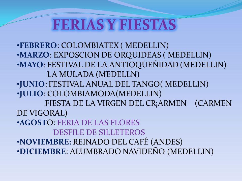 FERIAS Y FIESTAS FEBRERO: COLOMBIATEX ( MEDELLIN)