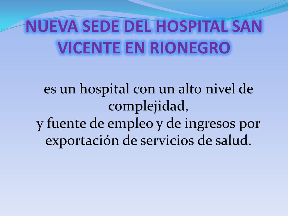 NUEVA SEDE DEL HOSPITAL SAN VICENTE EN RIONEGRO