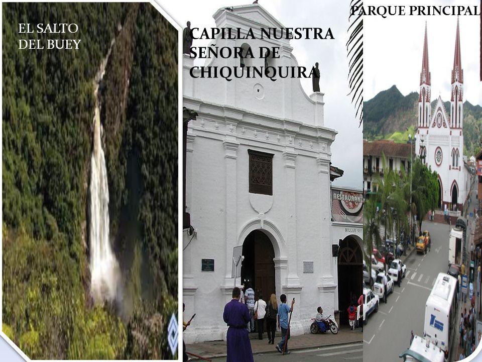 CAPILLA NUESTRA SEÑORA DE CHIQUINQUIRA