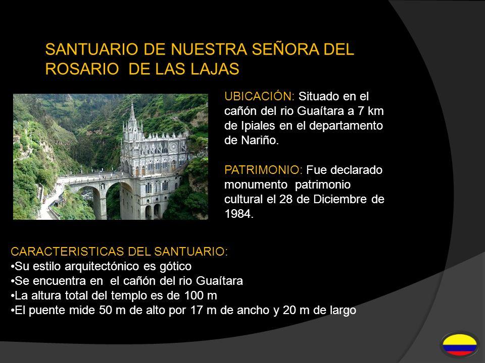 SANTUARIO DE NUESTRA SEÑORA DEL ROSARIO DE LAS LAJAS