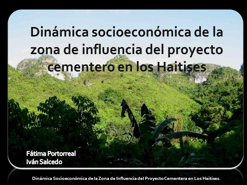 Dinámica socioeconómica de la zona de influencia del proyecto cementero en los Haitises