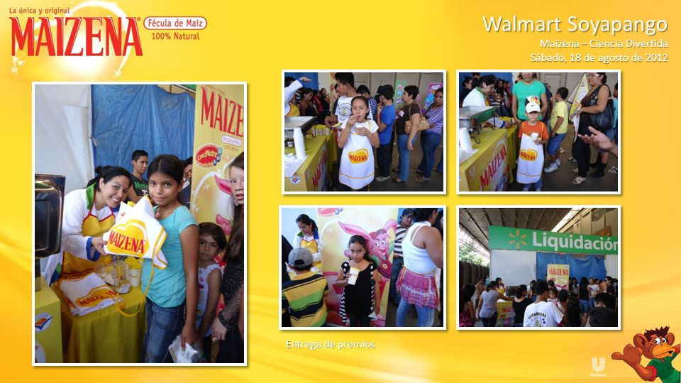 Walmart Soyapango Maizena – Ciencia Divertida Sábado, 18 de agosto de 2012 Entrega de premios