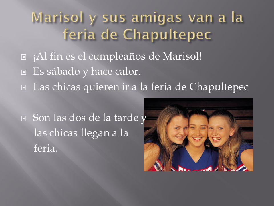 Marisol y sus amigas van a la feria de Chapultepec