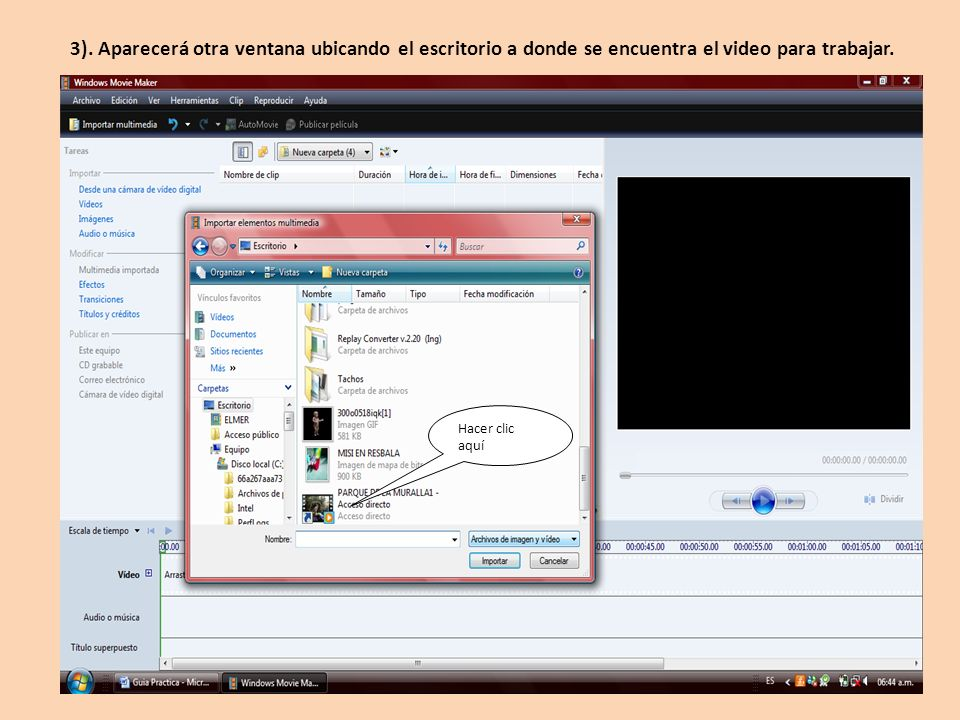 3). Aparecerá otra ventana ubicando el escritorio a donde se encuentra el video para trabajar.