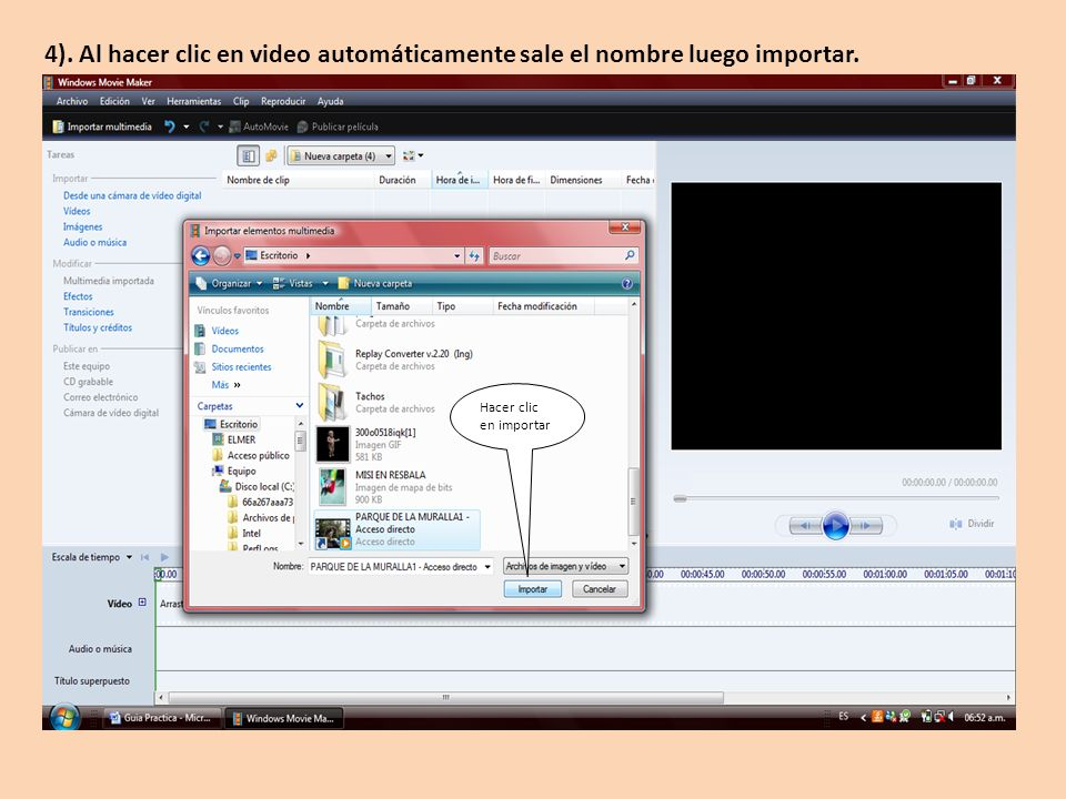 4). Al hacer clic en video automáticamente sale el nombre luego importar.