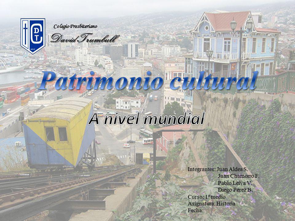 Patrimonio cultural A nivel mundial David Trumbull
